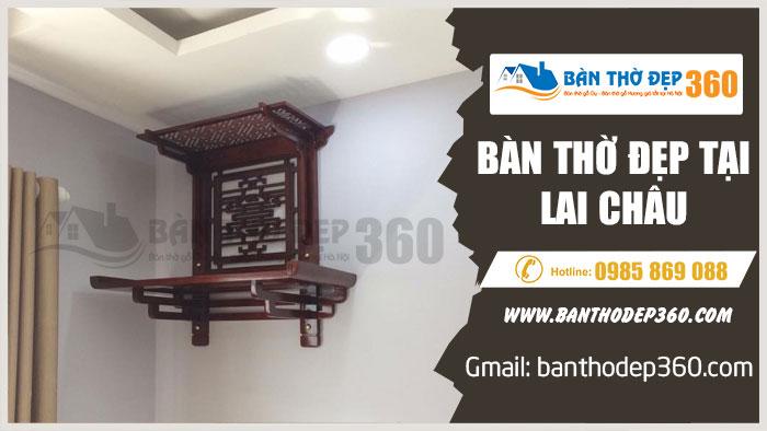 Địa chỉ mua bàn thờ tủ thờ đẹp uy tín tại Lai Châu