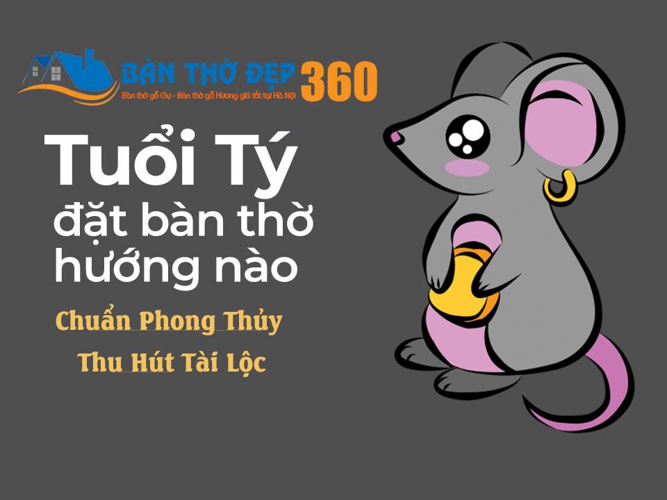 tuoi giap ty dat ban tho huong nao - Hướng bàn thờ cho tuổi Tý tăng sinh khí, tài lộc, May Mắn, Thịnh Vượng?